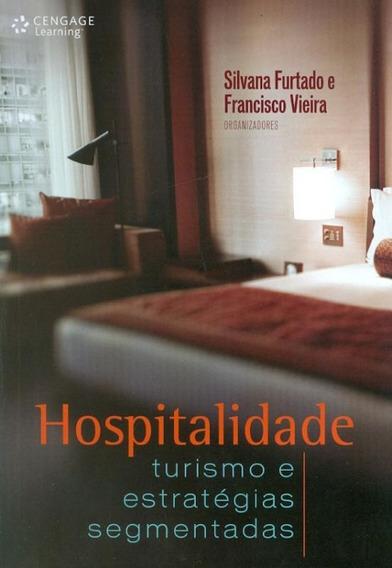 Hospitalidade: Turismo E Estrategias Segmentadas