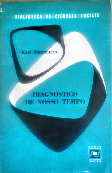 Diagnóstico De Nosso Tempo, Karl Mannheim