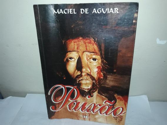 Livro Paixão Manoel De Aguiar Ler Mais...
