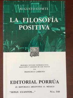 La Filosofía Positiva, De Augusto Comte