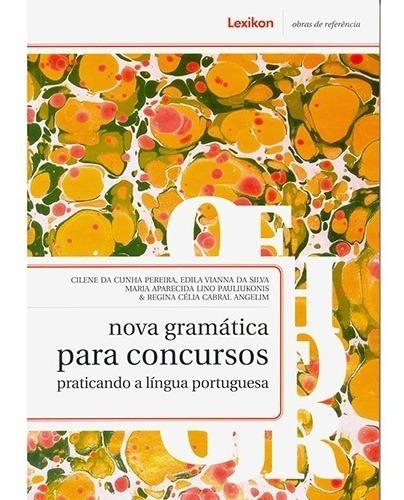Imagem 1 de 1 de Nova Gramatica Para Concursos Praticando A Lingua Portuguesa