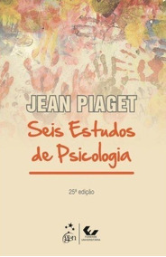 Livro Seis Estudos De Psicologia - 25ª Ed.