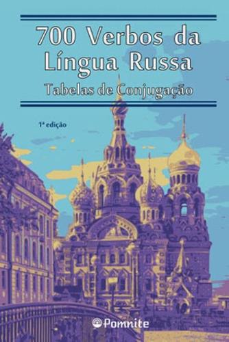 Imagem 1 de 1 de 700 Verbos Da Lingua Russa