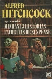 Minhas 13 Historias Favoritas De Suspense - Hitchcock