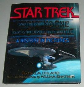 Livro Star Trek - Where No One Has Gone Before ( Inglês )