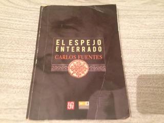 Libro El Espejo Enterrado Carlos Fuentes