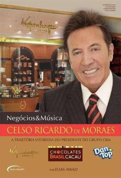 Negócios E Música Celso Ricardo De Morais Kopenhagen