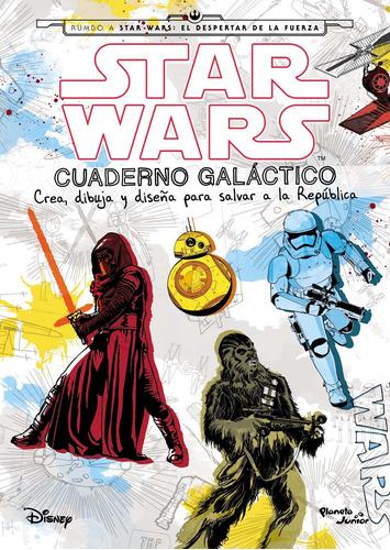 Imagen 1 de 3 de Star Wars. Cuaderno Galáctico De Disney - Planeta
