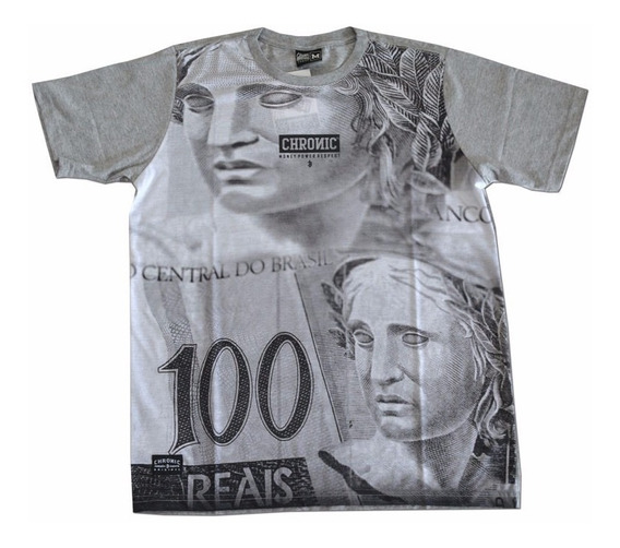 Camiseta Chronic Money 100 Reais Original