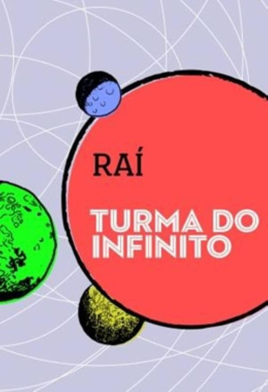Turma Do Infinito