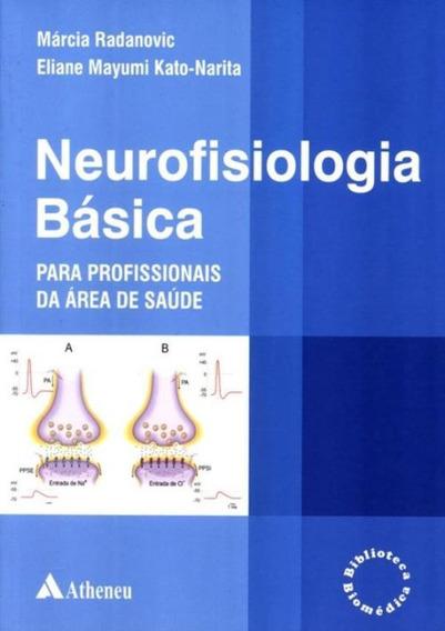 Neurofisiologia Basica Para Profissionais Da Area Da Saude