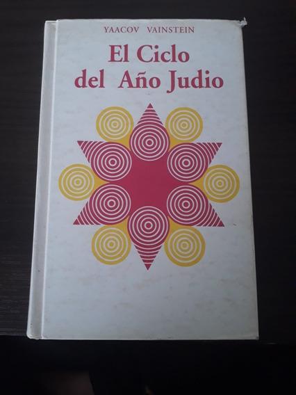 El Ciclo Del Año Judio- Yaacov Vainstein