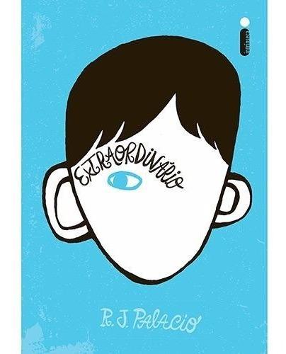 Livro Extraordinario - R J Palacio - Frete Grátis