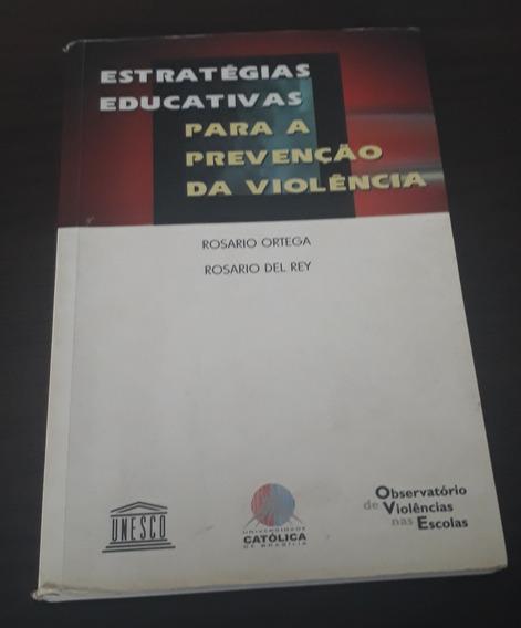 Estrategias Educ. Para A Prevencao Da Violencia