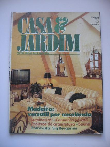 Revista Casa E Jardim - Nº 449 - Madeira