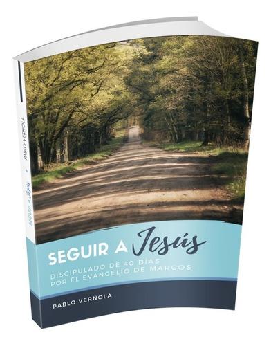 Seguir A Jesús · Pablo Vernola