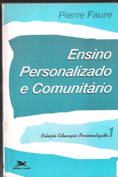 Ensino Personalizado E Comunitário - Pierre Faure 11a