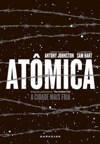 Livro - Atômica - A Cidade Mais Fria