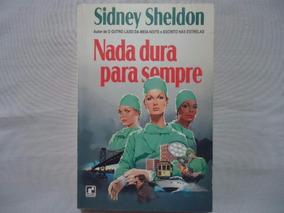 Livro Sidney Sheldon Nada Dura Para Sempre @@