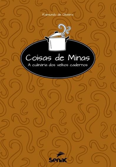 Coisas De Minas - A Culinaria Dos Velhos Cadernos