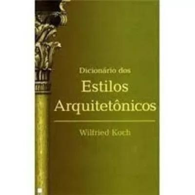 Dicionário De Estilos Arquitetônicos 386
