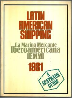 Latin American Shipping Marina Mercante Iberoamericana 1981