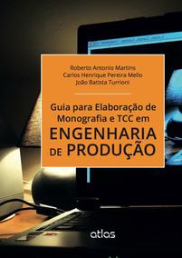 Livro - Guia Para Elaboração De Monografia E Tcc Em Engenhar