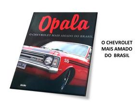 O Livro Do Opala Editora Escala Carros Antigos