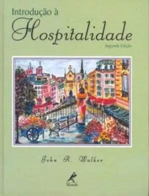 Introdução À Hospitalidade - Hotel Pousada -- Novo E Lacrado