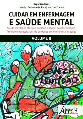 Cuidar Em Enfermagem E Saúde Mental, V.2
