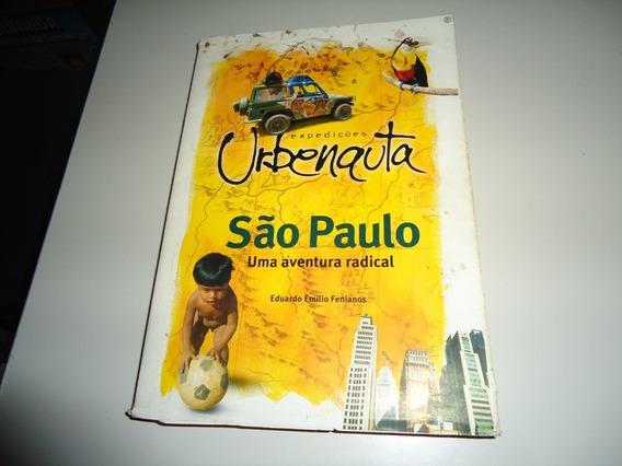 Livro: Expedições Ubernauta São Paulo Uma Aventura Radical
