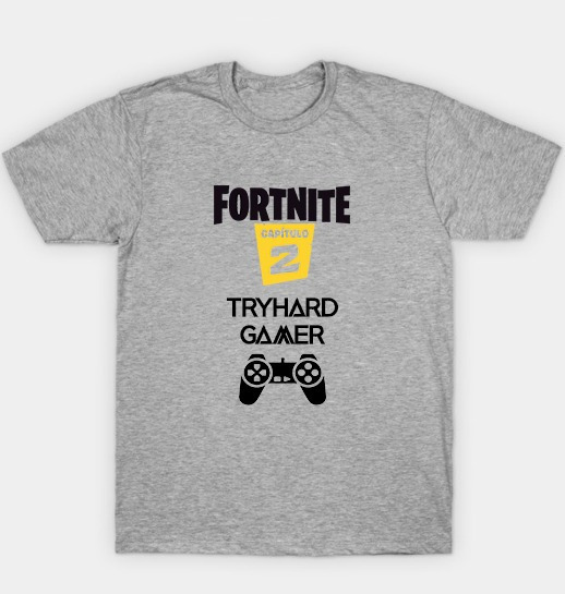 Remera Fortnite Tryhard Capitulo 2 Temporada 1