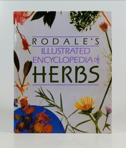 Rodale´s Illustrated Encyclopedia Of Herbs