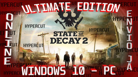 State Of Decay 2 Ultimate Edition Pc Online - Envio Já