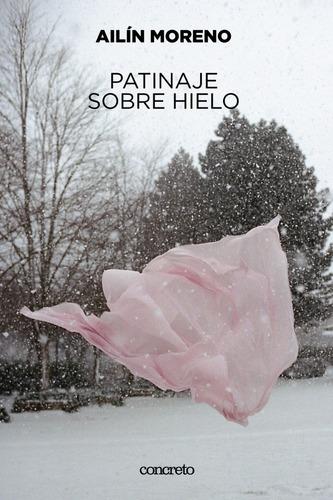 Imagen 1 de 2 de Patinaje Sobre Hielo - Ailín Moreno