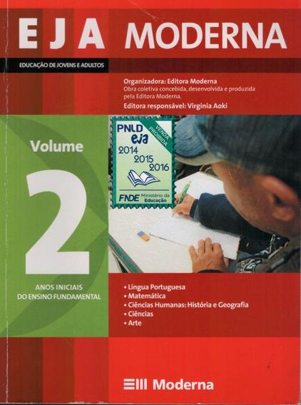 Livro Eja Moderna Educação De Jovens E Adultos (volume 2)