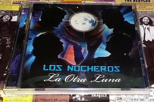 Los Nocheros - La Otra Luna - Cd Nuevo!