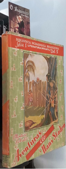 Aventuras De Hans Staden - Monteiro Lobato - 1944