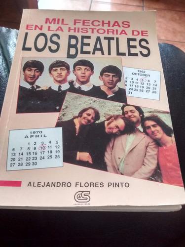 Libro Mil Fechas En La Historia De Los Beatles  A Flor(236
