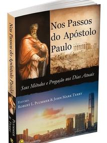 Livro Nos Passos Do Apóstolo Paulo - Seus Métodos Epregação