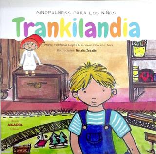 Trankilandia Mindfulness Para Los Niños