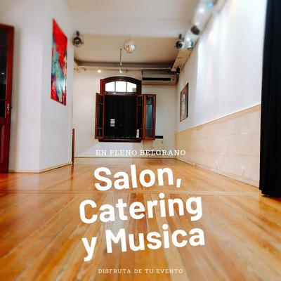 Salon De Fiestas* Eventos* Palermo Belgrano Nuñez Catering