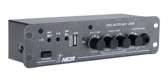 Pré Amplificador Nca 12 Volts Pré Auto 12v Usb
