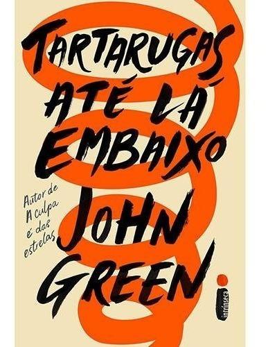 Tartarugas Até Lá Embaixo Livro John Green Frete 9