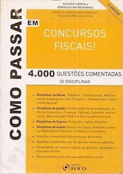 Como Passar Em Concursos Fiscais: 4000 Q Garcia, Wander/ Ba