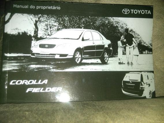 Frete Grátis Manual Proprietário Toyota Corolla/fielder