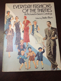Livro Everyday Fashions Of The Thirties