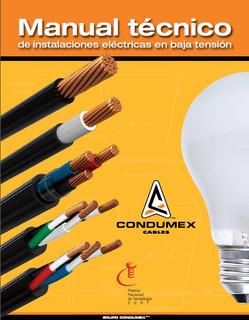 Manual Técnico De Instalaciones Eléctricas De Baja Tension