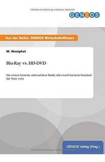 Blu-ray Vs. Hd-dvd : M Westphal