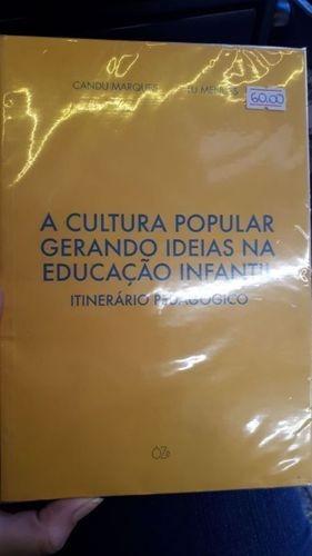 Cultura Popular Gerando Ideias Na Educaçao: Infantil